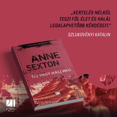 Élj vagy halj meg  - Anne Sexton - Versum-könyvek