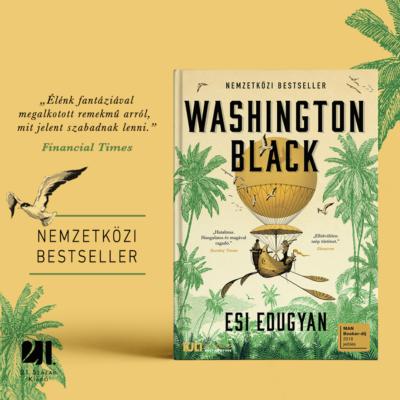 Washington Black - Esi Edugyan