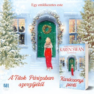Karácsonyi parti - Karen Swan SZÉPSÉGHIBÁS