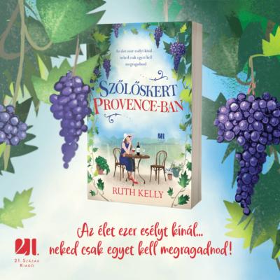 Szőlőskert Provence-ban - Ruth Kelly