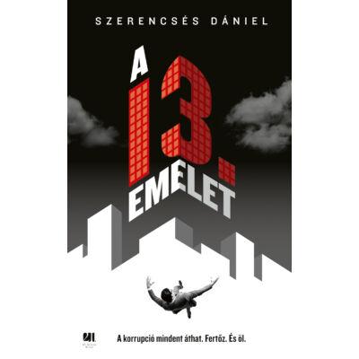 A 13. emelet - Szerencsés Dániel - Szépséghibás