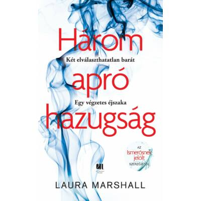 Három apró hazugság - Laura Marshall