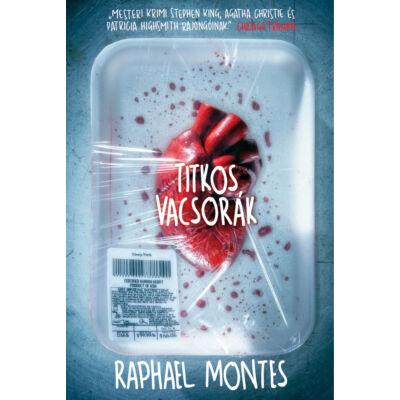 Titkos vacsorák - Raphael Montes