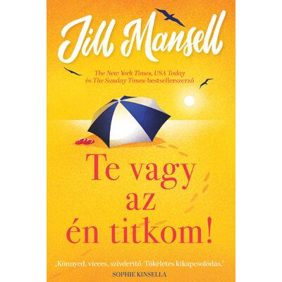 Te vagy az én titkom! - Jill Mansell