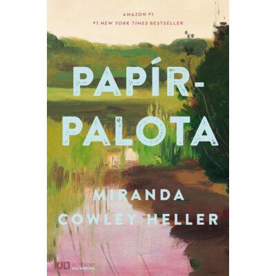Papírpalota - Miranda Cowley Heller - KULT Könyvek