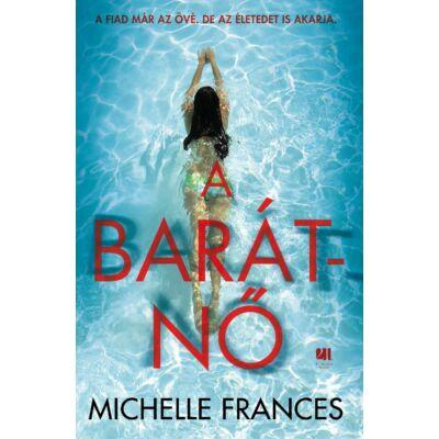 A barátnő - Michelle Frances