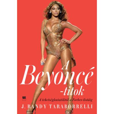 A Beyoncé-titok - A tehetségkutatóktól a Forbes listáig - Szépséghibás