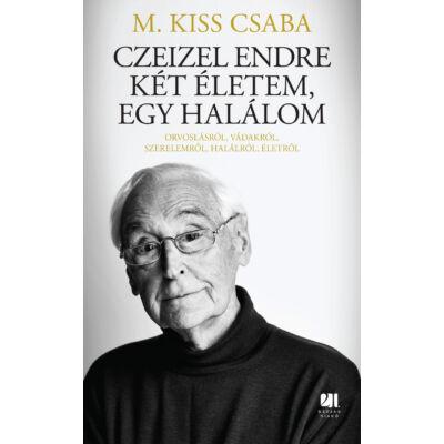 Czeizel Endre Két életem, egy halálom