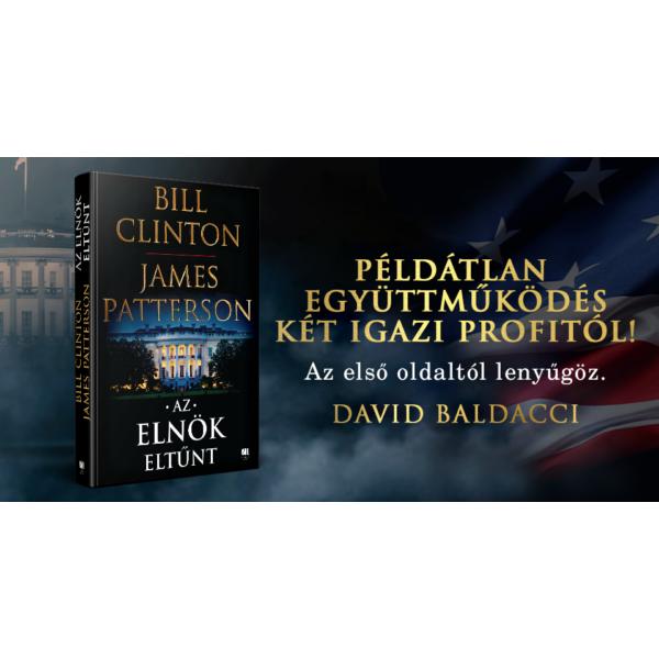 bill-clinton-james-patterson-az-elnok-eltunt-21-szazad-kiado-politikai-thriller-david-baldacci