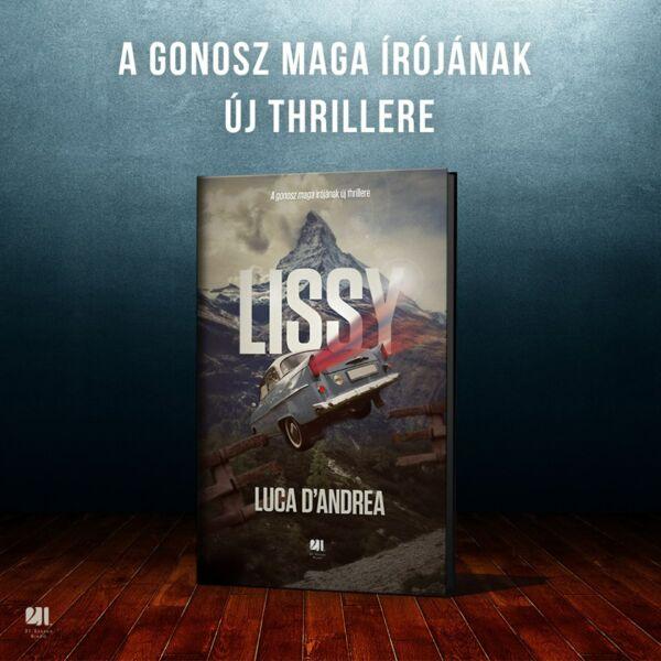 luca-d-andrea-lissy-thriller-21-szazad-kiado