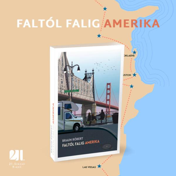 faltol-falig-amerika-braun-robert-regeny-konyv-21-szazad-kiado