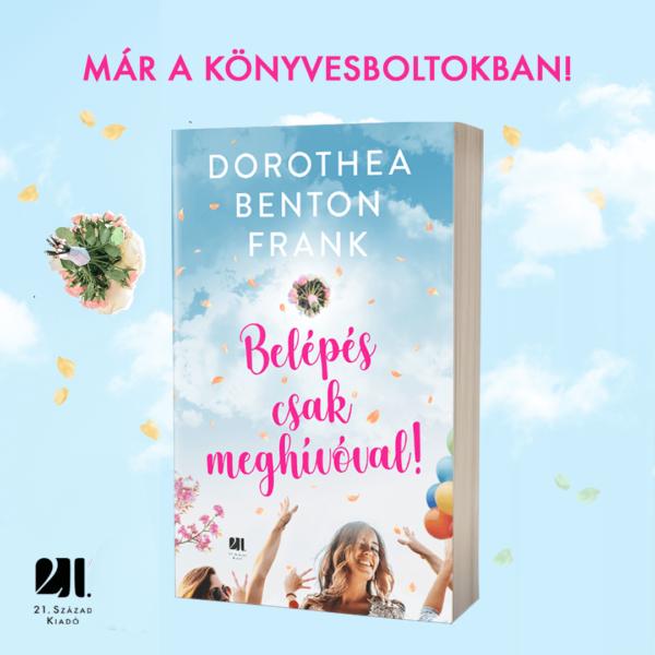 belepes-csak-meghivoval-dorothea-benton-frank