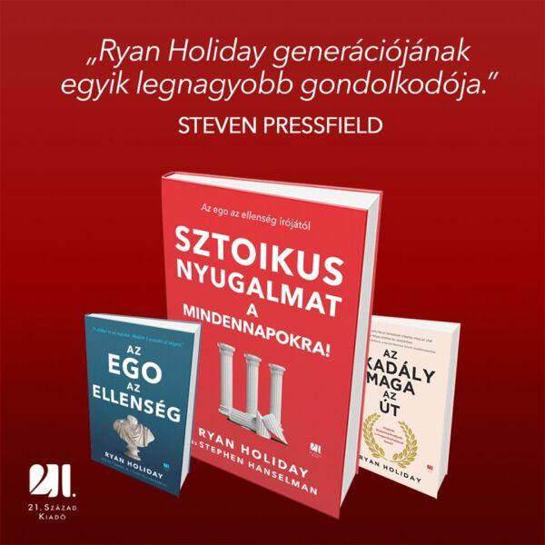 ryan-holiday-az-ego-az-ennseg-az-akadaly-maga-az-ut-21-szazad-kiado-onfejleszto-konyvek
