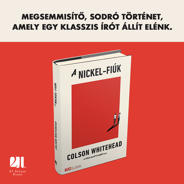 a-nickel-fiuk-kult-konyvek-colson-whitehead