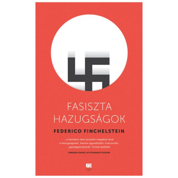 fasiszta-hazugsagok-federico-finchelstein-21-szazad-kiado