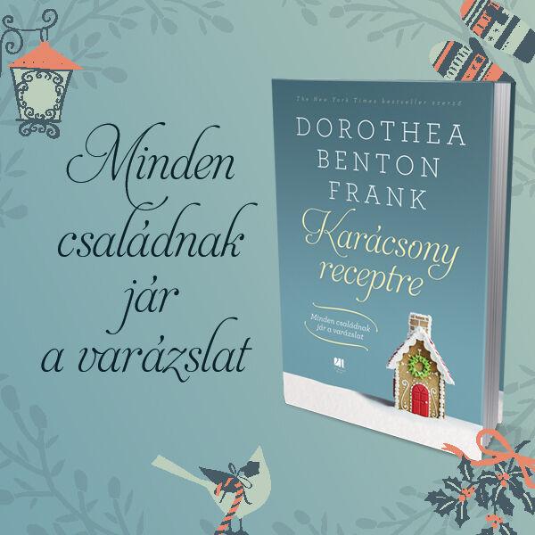 karacsony-receptre-dorothea-benton-frank-konyv-karacsonyra-21-szazad-kiado