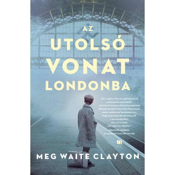 az-utolso-vonat-londonba-meg-waite-clayton-21-szazad-kiado
