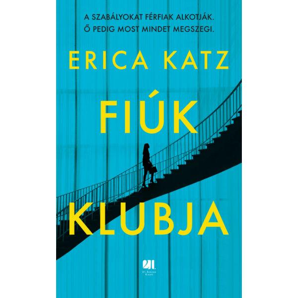 fiuk-klubja-erica-katz-konyv-21-szazad-kiado