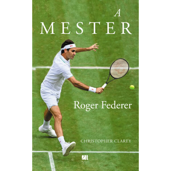 a-mester-roger-federer-christopher-clarey