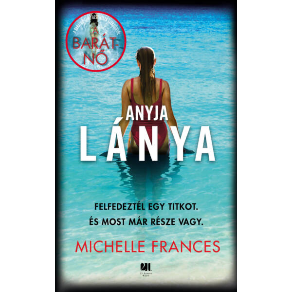anyja-lanya-michelle-frances-pszichothriller-konyv-21-szazad-kiado