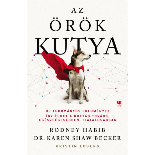 az-orok-kutya-dr-karen-shaw-becker-rodney-habib