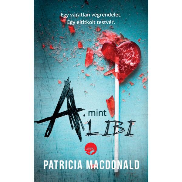 patricia-macdonald-a-mint-alibi-lettero-kiado-konyv
